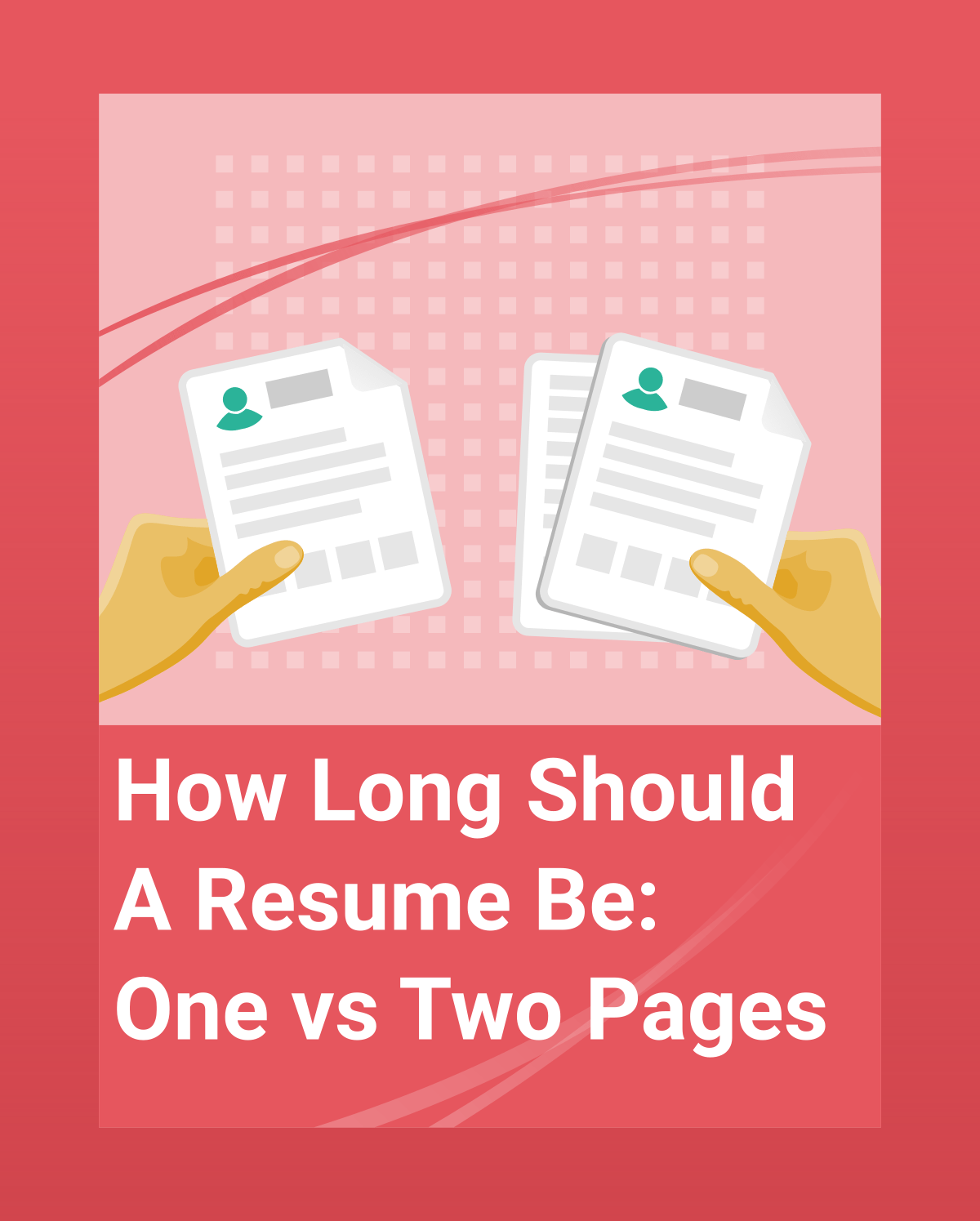 How Long Should A Resume Be One Vs Two Pages booklet